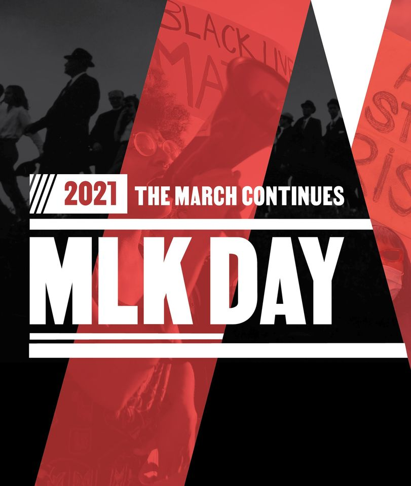 The March Continues: MLK Day 2021
