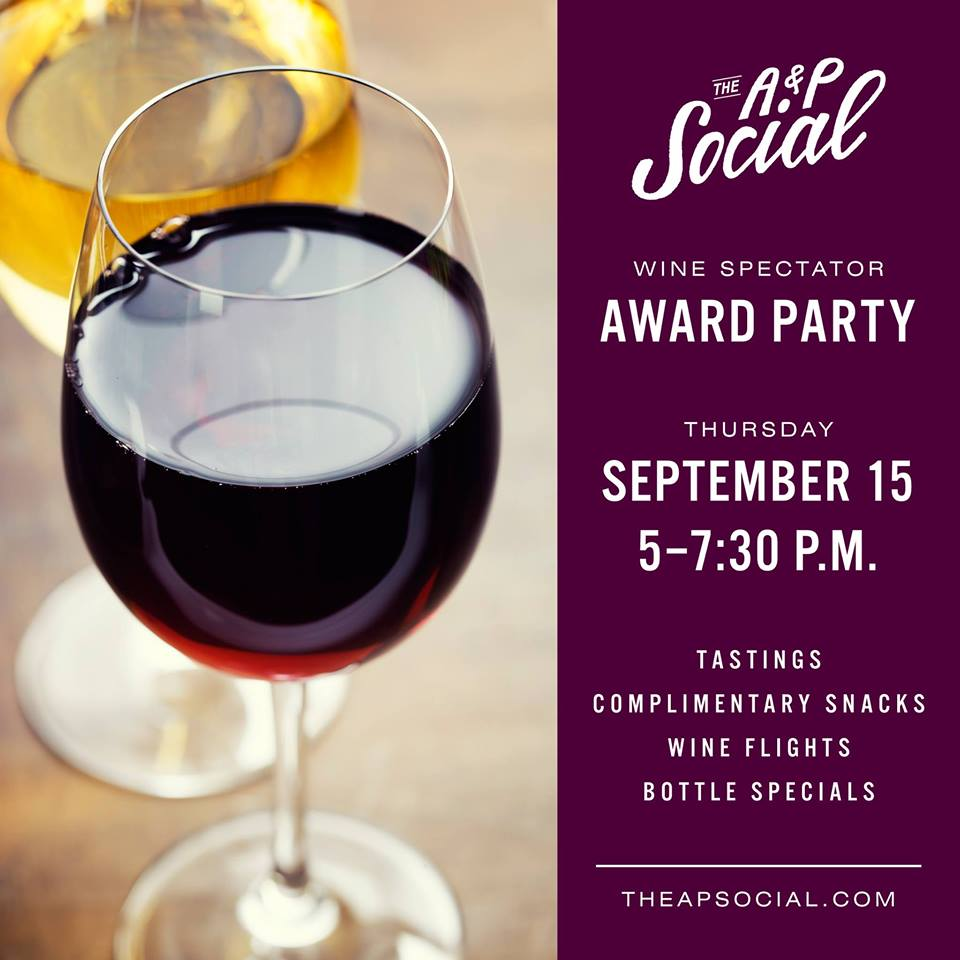 The A&P Social's Wine Spectator Award Party