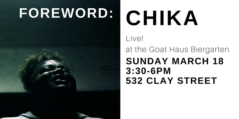Foreword South Live! with CHIKA at the Goat Haus