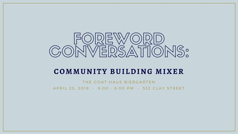 Foreword Conversations: A Community Building Mixer