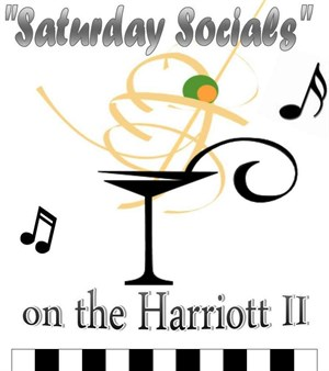 Saturday Socials on the Harriott II