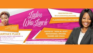 Ladies Who Lunch hosted by Tasha M. Scott