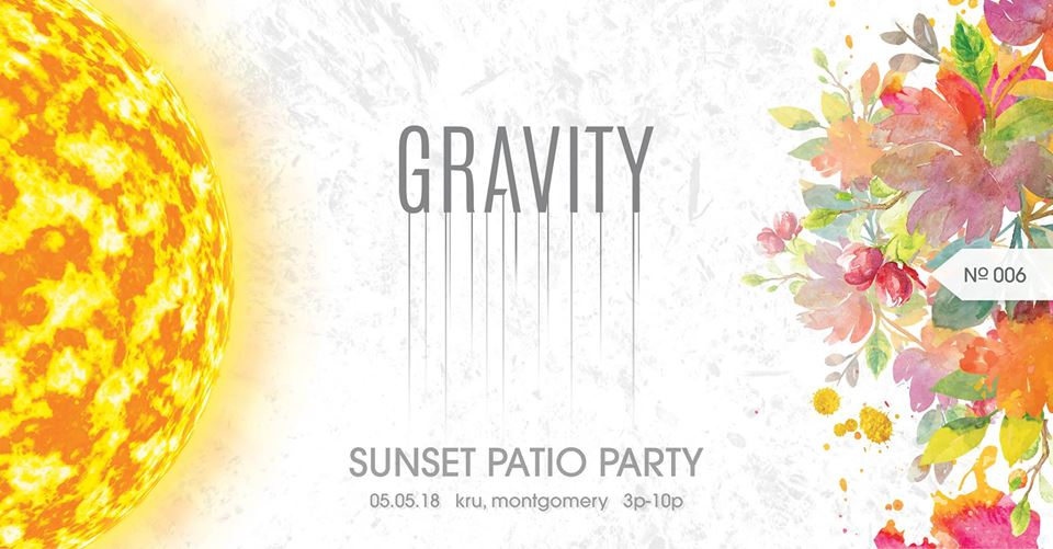 Gravity 006 - Sunset Patio Party