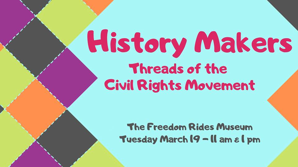 History Makers: Threads of the Civil Rights Movement