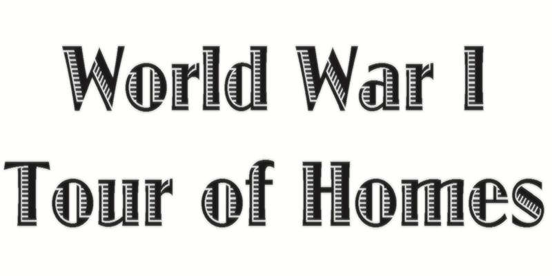 World War I Tour of Homes
