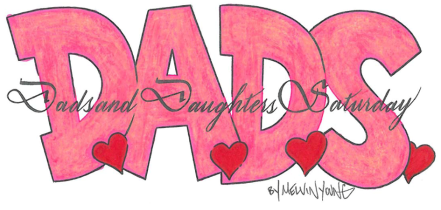Dads And Daughters Saturday (D.A.D.S)